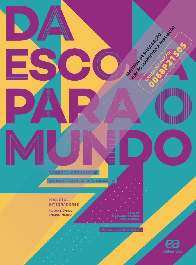 Capa do livro Da Escola para o Mundo - Linguagens e suas tecnologias